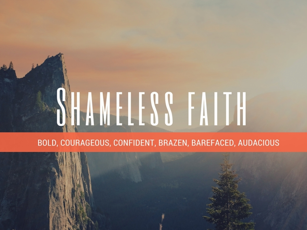 Shameless faith